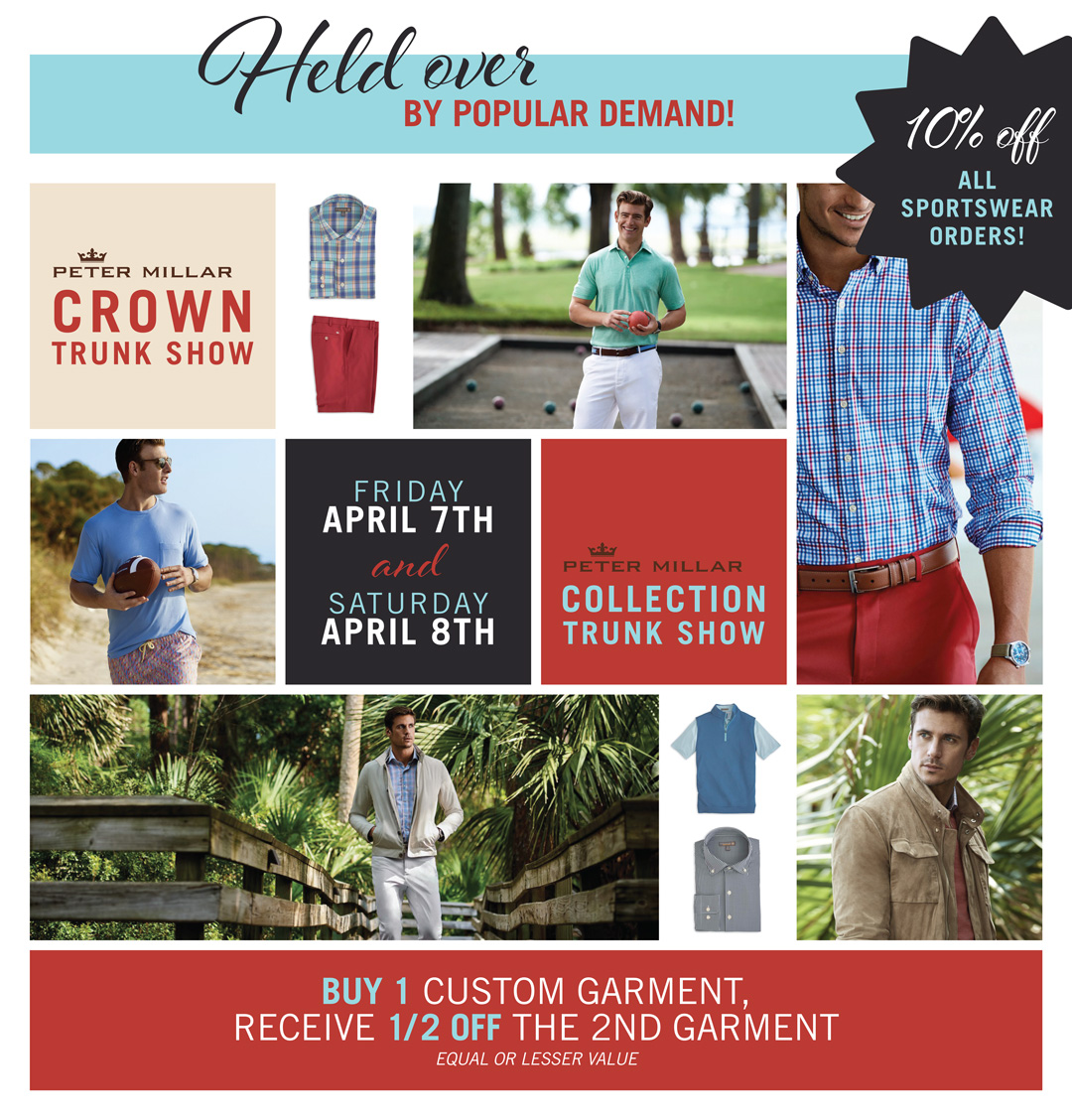 Back by popular demand! Peter Milar Crown Trunk Show