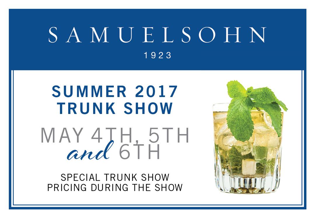 Samuelsohn | Summer 2017 Trunk Show