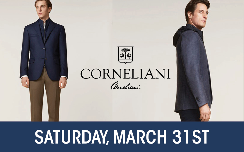 Join us on March 31st to shop our Italian spring arrivals. Corneliani  +  The Best of Italy Trunk Show!