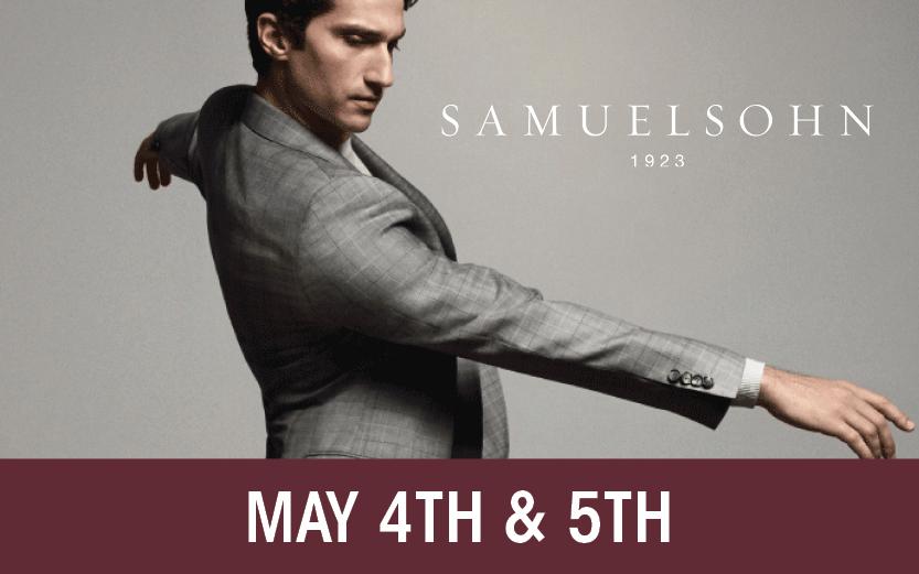 Shop Samuelsohn Friday, May 4 & Saturday, May 5th!
